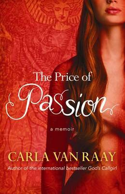 The Price of Passion: A Memoir
