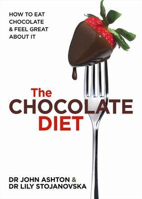 The Chocolate Diet: How to eat chocolate & feel great about it