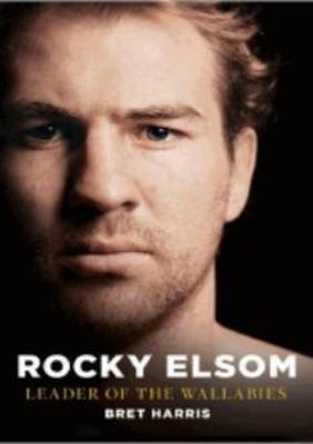 Rocky Elsom: Leader of the Wallabies