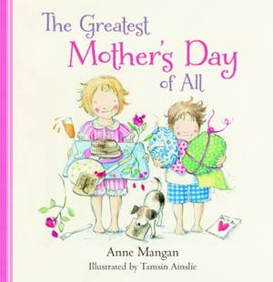 The Greatest Mother's Day of All