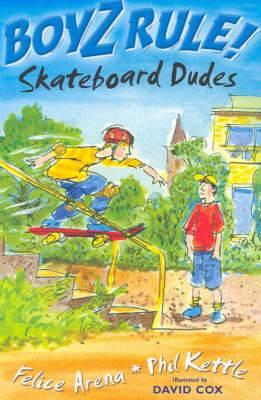 Boyz Rule 13: Skateboard Dudes