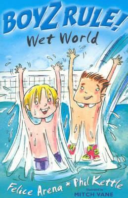 Boyz Rule 12: Wet World