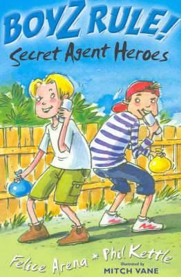 Boyz Rule 11: Secret Agent Heroes