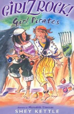 Girlz Rock 09: Girl Pirates