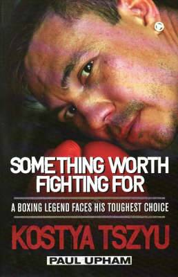Something Worth Fighting For: A Boxing Legend Faces his Greatest Choice