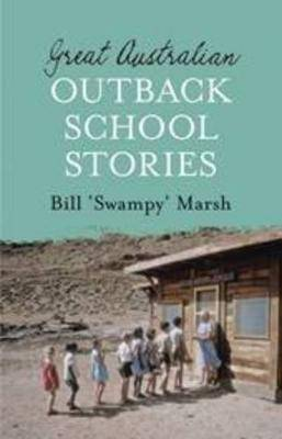 Great Australian Outback School Stories