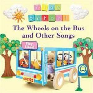 Wheels on the Bus and Other Songs