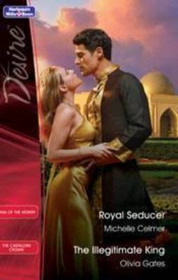 Royal Seducer / The Illegitimate King