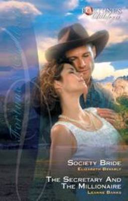 Fortune's Children Bk9/Society Bride/The Secretary And The Millionaire