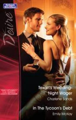 Texans Wedding-night Wager / In The Tycoon's Debt