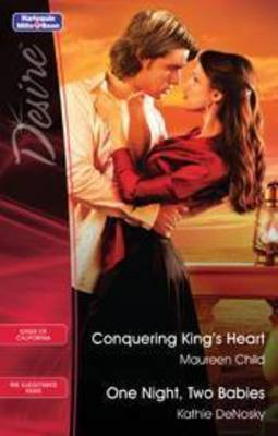 Conquering King's Heart / One Night, Two Babies