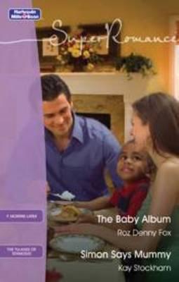 The Baby Album / Simon Says Mummy