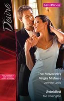 The Mavericks Virgin Mistress / Unbridled