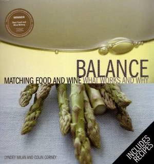 Balance: Matching Food and Wine: What works and Why