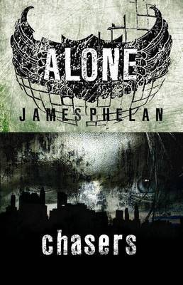 Chasers: The Alone Trilogy Book 1: The Alone Trilogy Book 1
