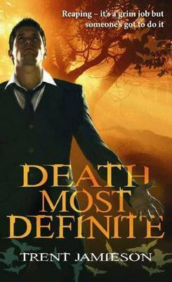 Death Most Definite: Death Works Book 1