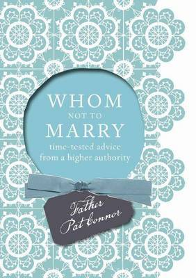 Whom Not to Marry