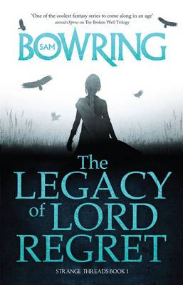 The Legacy of Lord Regret