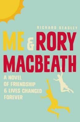 Me and Rory Macbeath