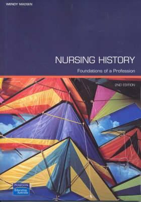 Nursing History: Foundations Of A Profession