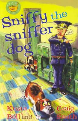 Sniffy the Sniffer Dog
