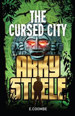 Arky Steele: The Cursed City