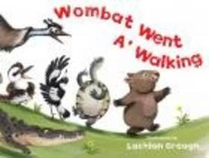 Wombat Went A'  Walking
