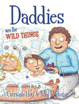 Daddies are for Wild Things