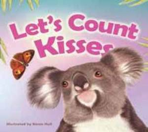 Let's Count Kisses: An Aussie Animals Counting Book