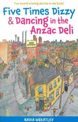Five Times Dizzy and Dancing in the ANZAC Deli