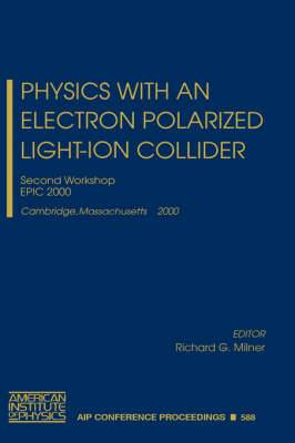 Physics with an Electron Polarized Light-ion Collider: Second Workshop, Epic 2000, Cambridge, Massachusetts, 14-15 September, 2000