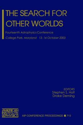The Search for Other Worlds: Fourteenth Astrophysics Conference