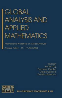 Global Analysis and Applied Mathematics: International Workshop on Global Analysis