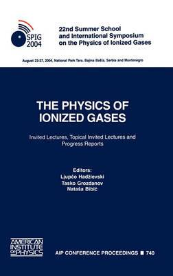 The Physics of Ionized Gases: 22nd Summer School and International Symposium on the Physics of Ionized Gases. Invited Lectures, Topical Invited Lectures and Progress Reports