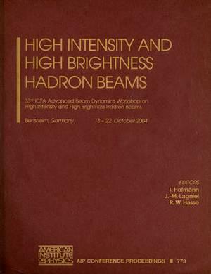 High Intensity and High Brightness Hadron Beams: 33rd ICFA Advanced Beam Dynamics Workshop on High Intensity and High Brightness Hadron Beams