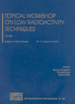 Topical Workshop on Low Radioactivity Techniques: LRT 2004