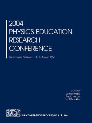 Physics Education Research Conference: 2004