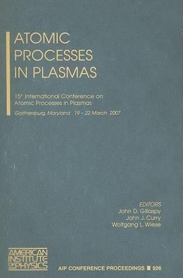 Atomic Processes in Plasmas: The 15th International Conference on Atomic Processes in Plasmas