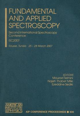 Fundamental and Applied Spectroscopy: Second International Spectroscopy Conference, ISC 2007