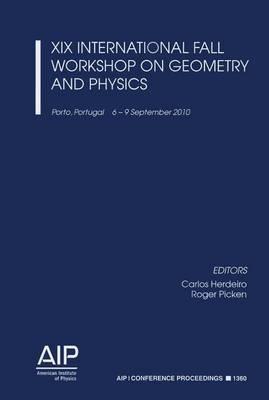 XIX International Fall Workshop on Geometry and Physics
