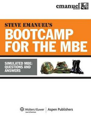 MBE Bootcamp: Simulated MBE Questions and Answers