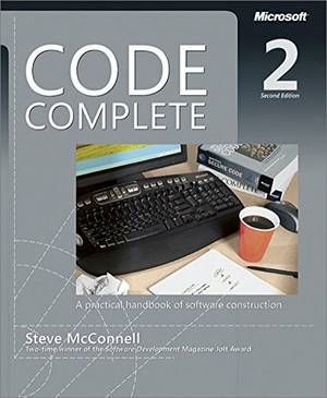 Code Complete: A Practical Handbook of Software Costruction