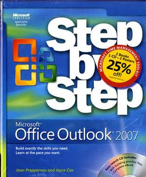 The Time Management Toolkit: Microsoft Office Outlook 2007 Step by Step and Take Back Your Life