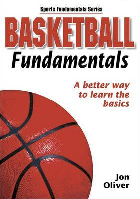 Basketball Fundamentals: A Better Way to Learn the Basics