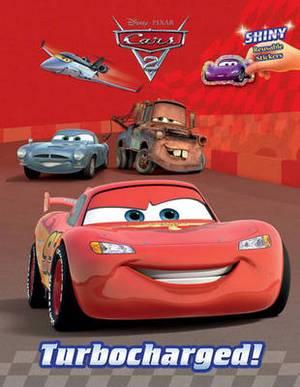 Cars 2: Turbocharged!