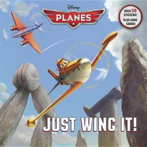 Just Wing It! (Disney Planes)