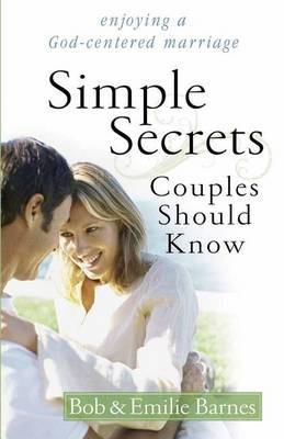 Simple Secrets Couples Should Know: Enjoying a God-centered Marriage