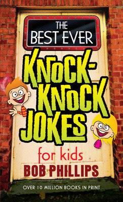 The Best Ever Knock-Knock Jokes for Kids