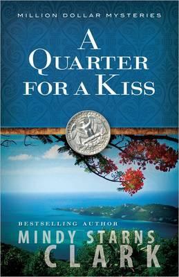 A Quarter for a Kiss