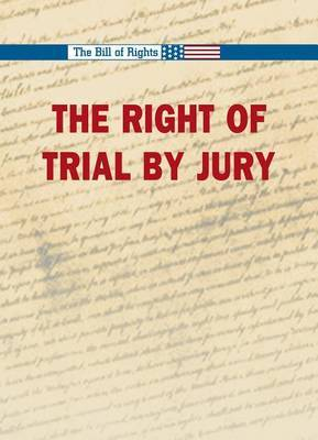 The Right to a Trial by Jury